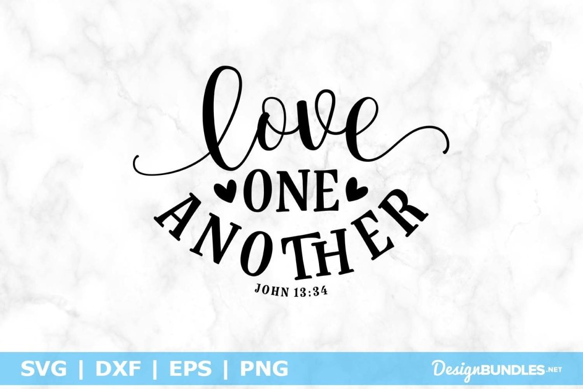 Download Love One Another SVG File