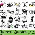 Kitchen Quotes Bundle Svg Kitchen Towel Decal Apron Decal 871334 Cut Files Design Bundles