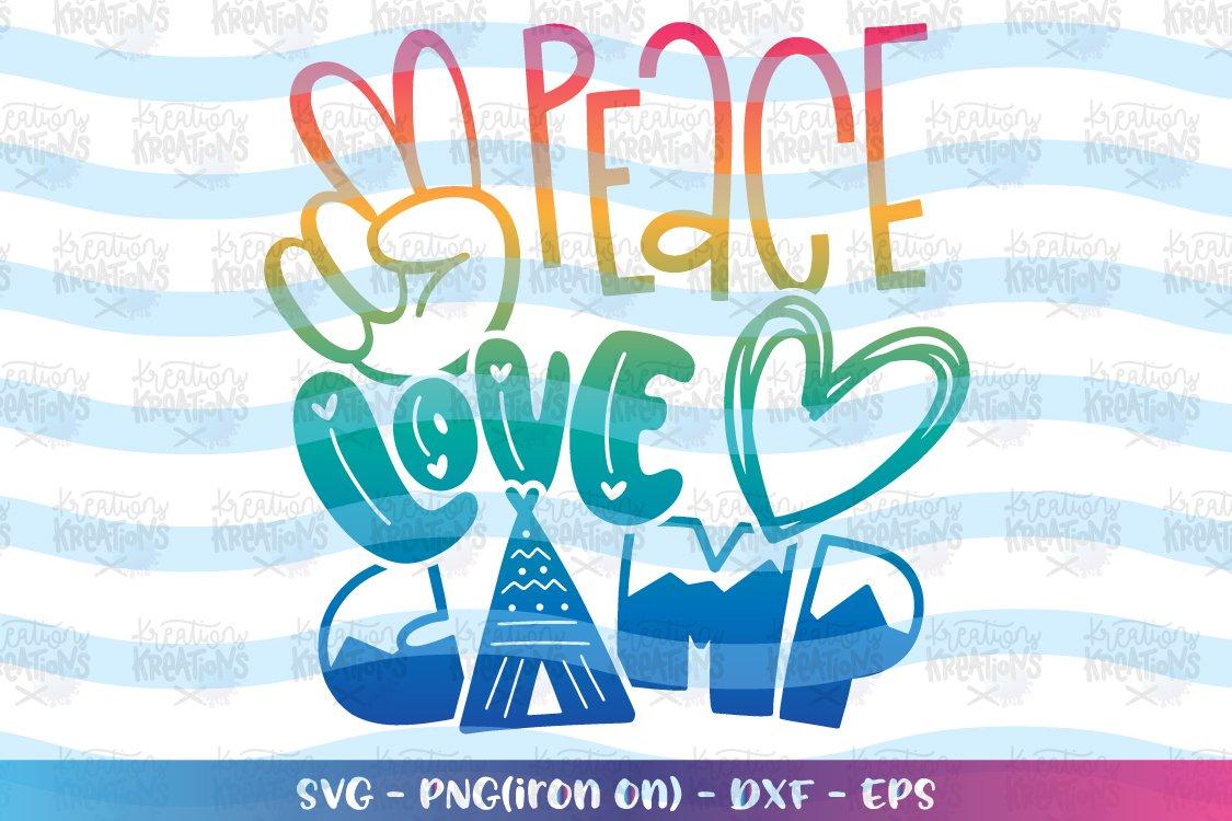 Download Camping svg Peace Love Camp svg (723226) | SVGs | Design ...