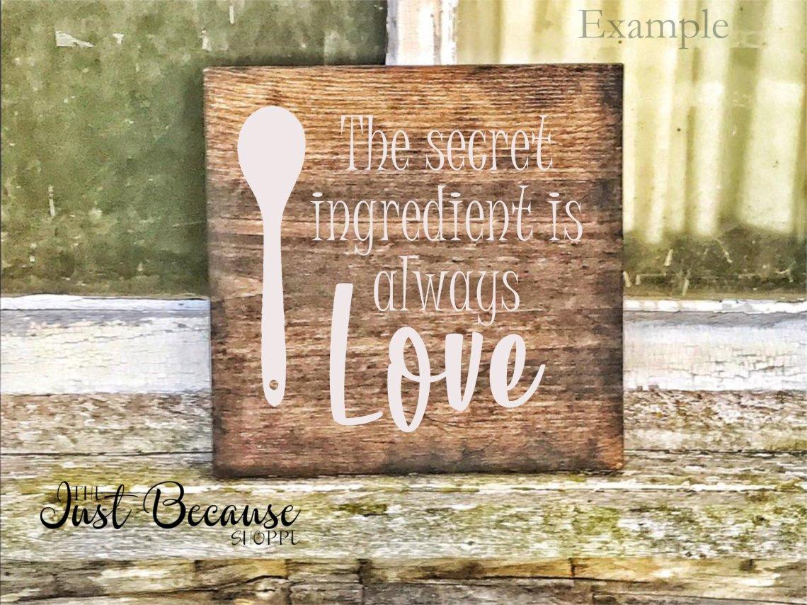 Download The Secret Ingredient is Always Love, SVG File - 0477 ...