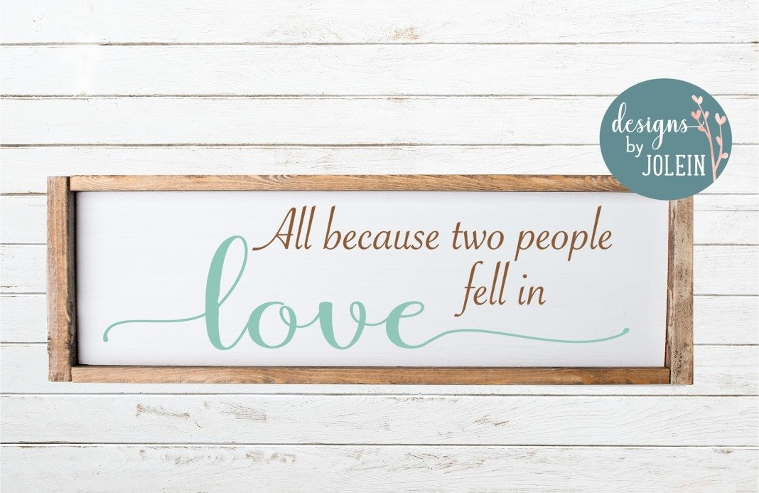 Download Free Svg All Because Two People Fell In Love 2 File For ...