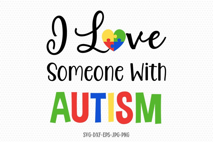 Download i love someone with autism svg, Autism svg, Autism ...