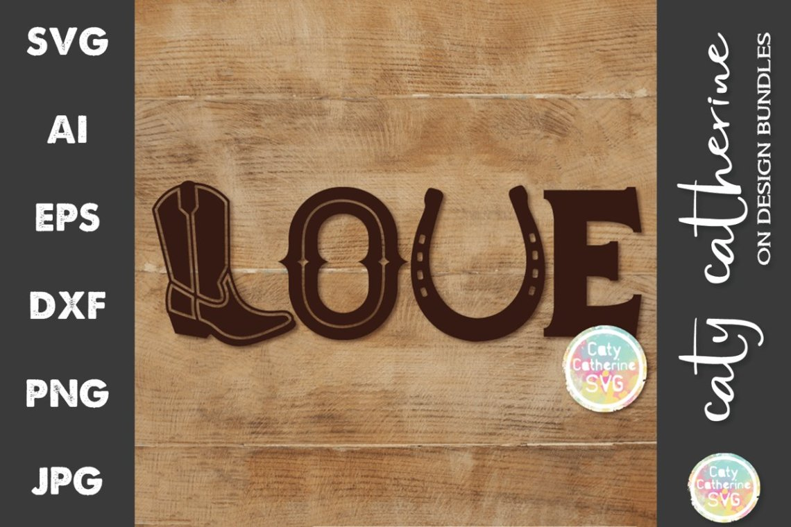 Download LOVE Cowboy Western Themed Boot & Horse Shoe SVG (622224 ...