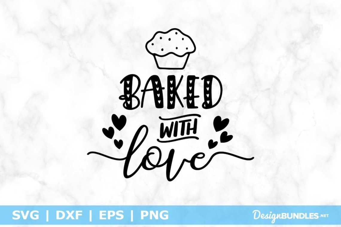 Download Baked With Love SVG File