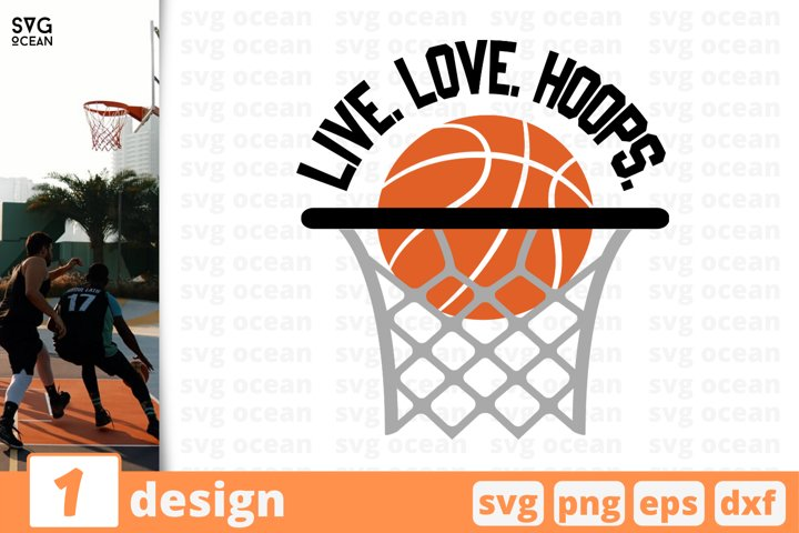 Download LIVE LOVE HOOPS SVG CUT FILE | Basketball cricut | Net ...