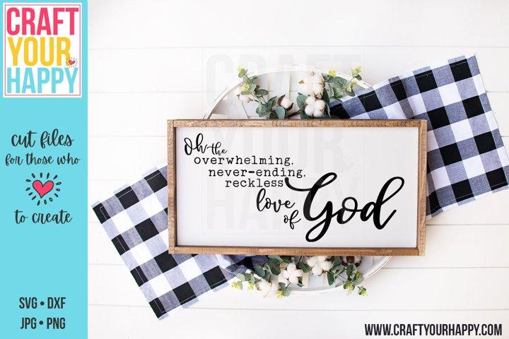 Download Overwhelming, Neverending, Reckless Love Of God SVG Cut ...
