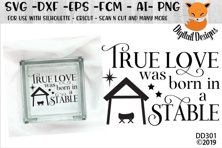 Download True Love Was Born In A Stable Jesus Christmas SVG (118801 ...