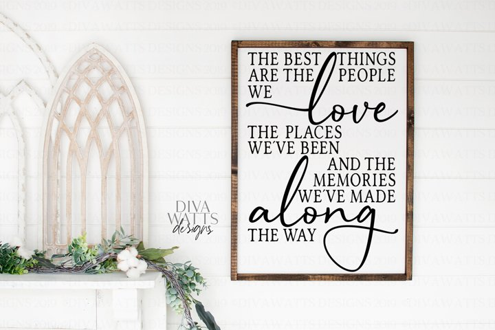 Download The Best Things In Life Are The People We Love - SVG File ...