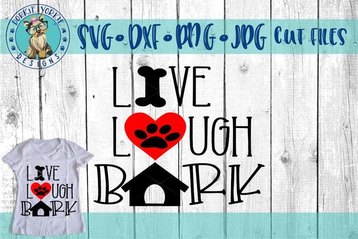Download Live Love Bark - SVG Cut File - Dog, Puppy (110307)   SVGs ...