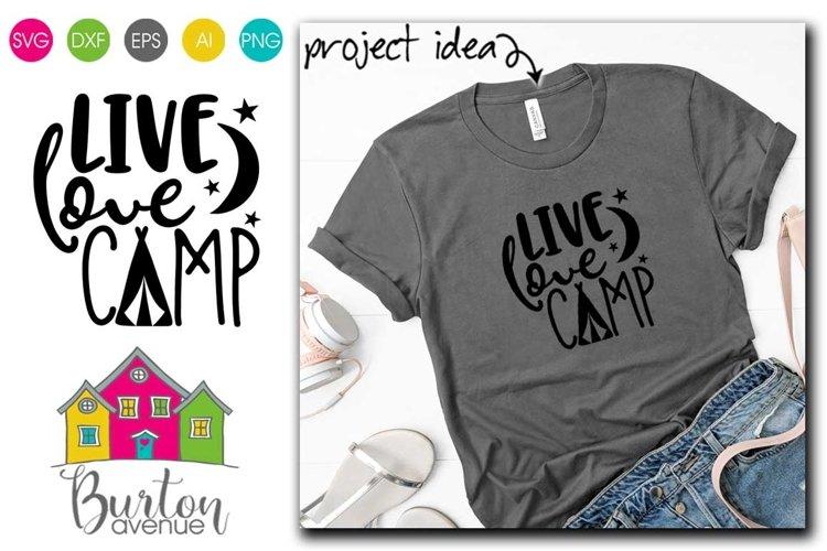 Download Live Love Camp SVG | Camping SVG Files (730741) | Cut ...