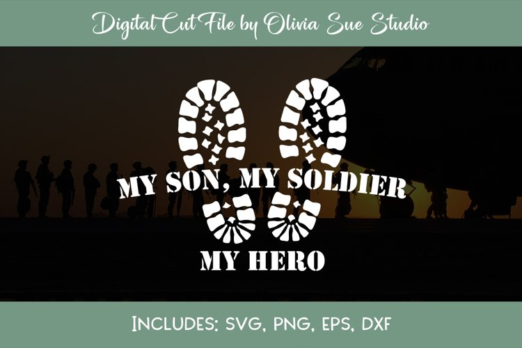 Download My son, my soldier my hero SVG (292515) | Cut Files ...