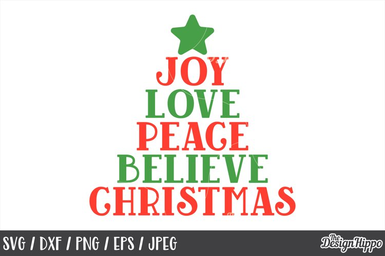 Download Joy Love Peace Believe Christmas, SVG, PNG, DXF, Cut Files ...