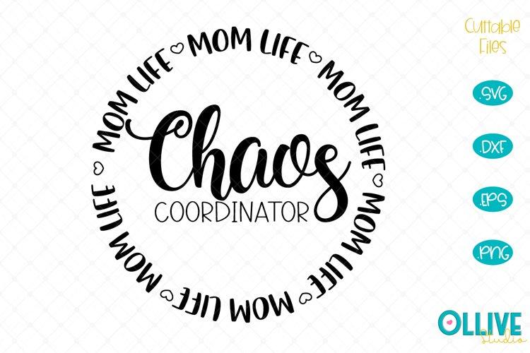 Download Chaos Coordinator, Mom Life SVG (536333)   Cut Files ...