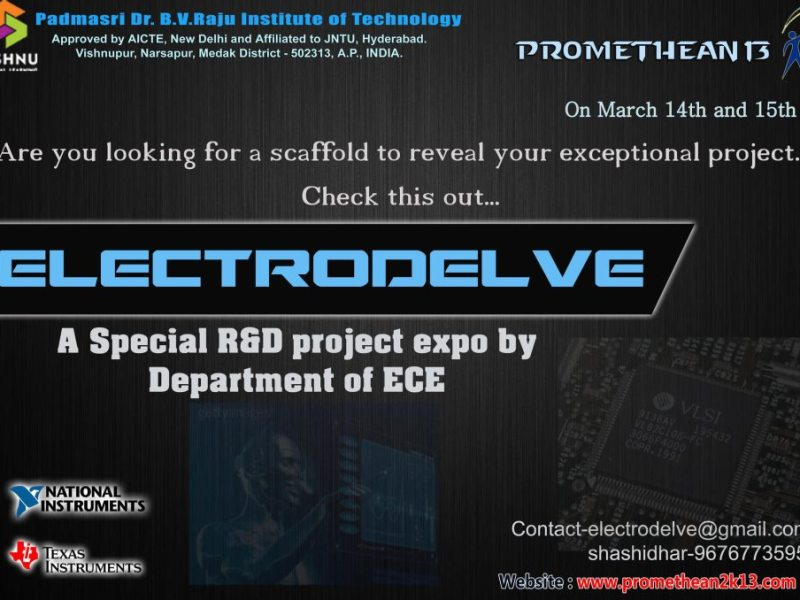 Electrodelve - Special Research and Development Project Expo in BVRIT, Medak from March 14-15, 2013