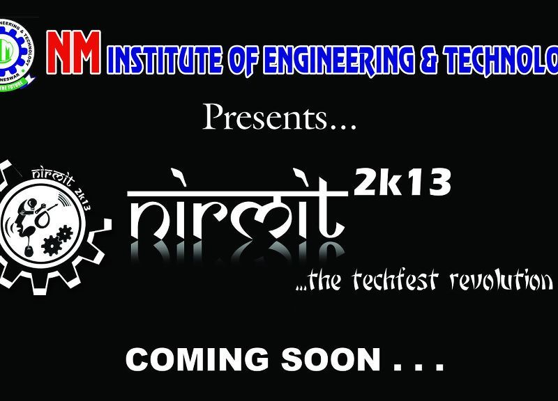 Nirmit 2k13 - Technical Festival in Bhubaneswar, Odisha from April 19-21, 2013
