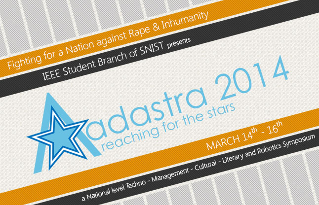 ADASTRA 2014 - National Level Fest in Hyderabad from March 14-16, 2014