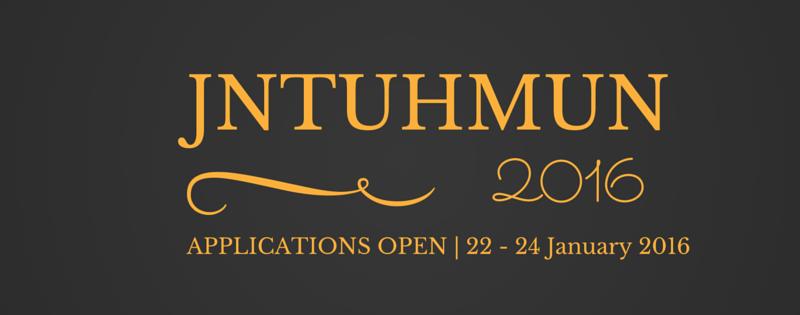 JNTUH MUN 2016 - First Ever MUN in JNTU Hyderabad from January 22-24, 2016