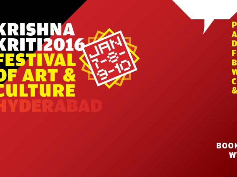 Krishnakriti Festival of Art & Culture in Hyderabad from January 7-10, 2016