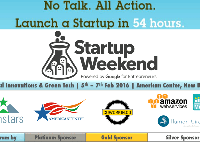 Startup Weekend Social Innovations & Green Tech in New Delhi from February 5-7, 2016