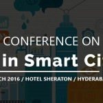 Conference on IoT in Smart City in Hyderabad on March 18, 2016