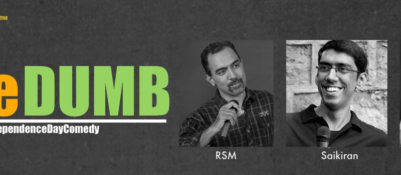 FreeDumb - A Comedy Show in Hyderabad on August 14, 2016