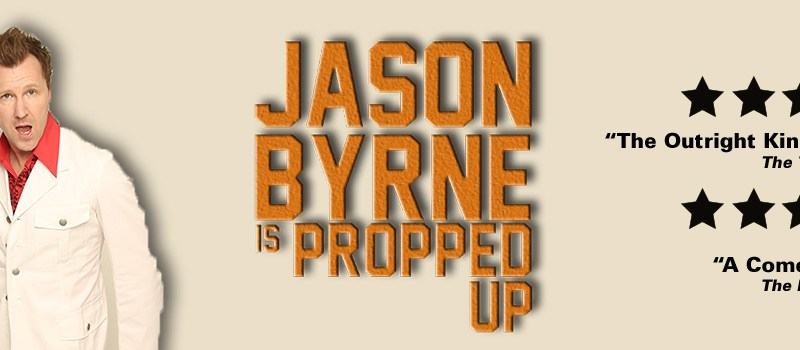 Jason Byrne is Propped Up - Stand Up in Mumbai on September 17, 2016