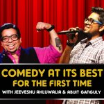 Comedy at its best feat. Jeeveshu Ahluwalia & Abijit Ganguly in Gurgaon on October 25, 2016