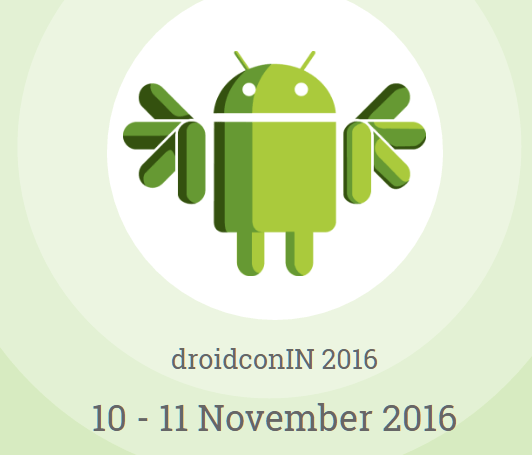 droidconIN - Conference on Android in Bangalore from November 10-11, 2016