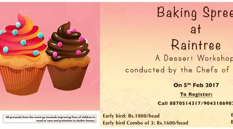 Baking Spree at RainTree in Chennai from February 5-6, 2017