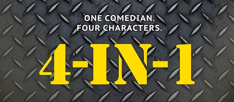 Four-in-One - One Comedian, Four Characters in Hyderabad on April 9, 2017