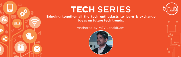 Tech Series V2in T-Hub, Hyderabad on September 19, 2017