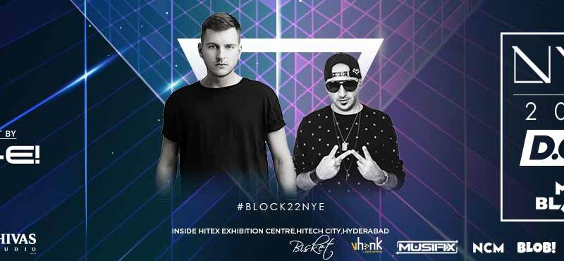 Block 22 Presents NYE 2018 With D.O.D and MR. BLACK in Hyderabad on December 31, 2017