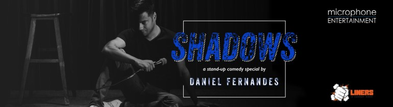 Shadows - A Stand-up Comedy by Daniel Fernandes in Hyderabad on February 17, 2018