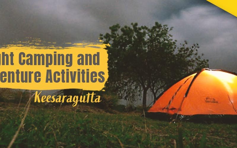 Night Camping and Adventure Activities in Hyderabad
