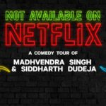 Not Available on Netflix | Bengaluru