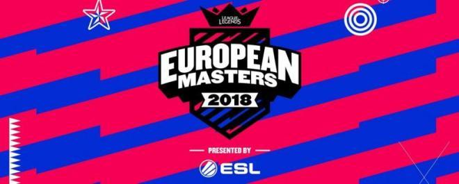 European Masters 2018 (LOL)