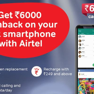 Airtel Offers Rs. 6,000 Cashback on Purchase of New Smartphones: All Details