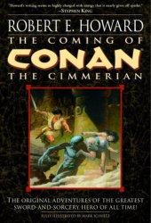 The Coming of Conan the Cimmerian (Conan the Cimmerian, #1) Pdf Book