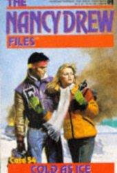 Cold As Ice (Nancy Drew Files, #54)