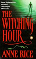 Image result for Witching hour anne rice