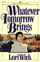 Image result for whatever tomorrow brings lori wick
