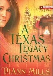 A Texas Legacy Christmas (Texas Legacy #4) Pdf Book