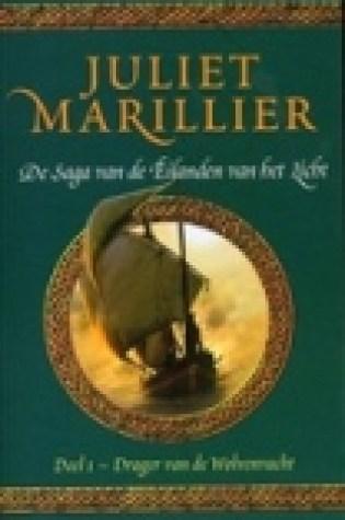 Drager van de Wolvenvacht (De Saga van de Eilanden van het Licht #1) – Juliet Marillier