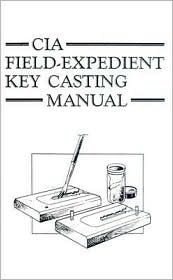 Download CIA Field-Expedient Key Casting Manual