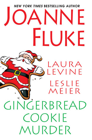 "Cover of ""Gingerbread Cookie Murder"" by Joanne Fluke, Laura Levine, and Leslie Meier"