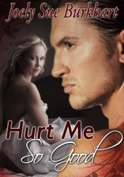 Hurt Me So Good (The Connaghers, #3) Pdf Book