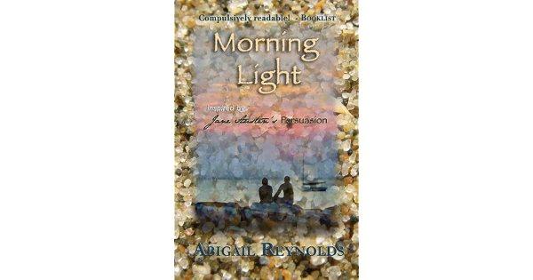 Morning Light by Abigail Reynolds