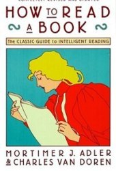 How to Read a Book: The Classic Guide to Intelligent Reading Pdf Book