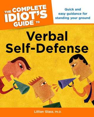 Download The Complete Idiot's Guide to Verbal Self-Defense: CIG to Verbal Self-Defense, The
