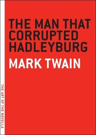 Download The Man that Corrupted Hadleyburg